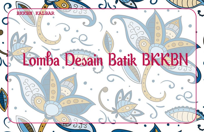 lomba-desain-batik-bkkbn